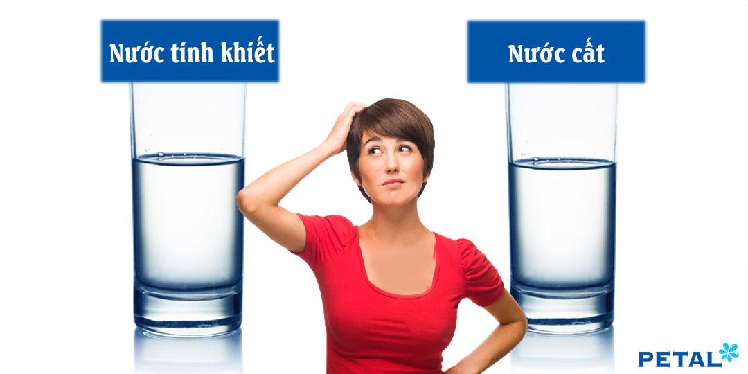 Nước tinh khiết và nước cất khác nhau thế nào?
